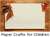 Paper Crafts for Children